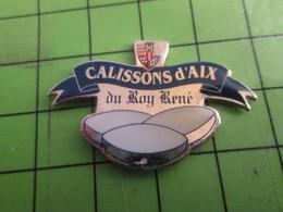 1015c Pins Pin's / Rare & De Belle Qualité  THEME : ALIMENTATION / CALISSONS D'AIX DU ROY RENE - Food