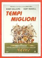 CINEMA-CARTOLINA MANIFESTO FILM-TEMPI MIGLIORI-ROBIN WILLIAMS-KURT RUSSEL-PAMELA REED - Manifesti Su Carta