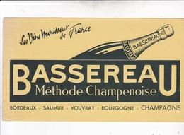BUVARD :Methode Champenoise BASSEREAU Vouvray Champagne - Liqueur & Bière