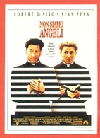 CINEMA-CARTOLINA MANIFESTO FILM-NON SIAMO ANGELI-ROBERT DE NIRO-SEAN PENN-DEMI MOORE - Manifesti Su Carta