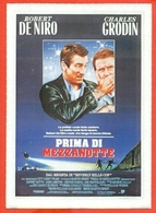 CINEMA-CARTOLINA MANIFESTO FILM-PRIMA DI MEZZANOTTE-ROBERT DE NIRO-CHARLES GRODIN-DENNIS FARINA-JOHN ASHTON - Manifesti Su Carta
