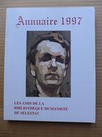 Annuaire 1997 De La Bibliothèque Humaniste De Sélestat - Alsace