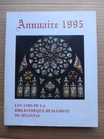 Annuaire 1995 De La Bibliothèque Humaniste De Sélestat - Alsace