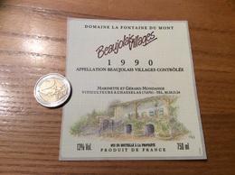 Etiquette Vin 1990 Autocollant «BEAUJOLAIS VILLAGES - DOMAINE LA FONTAINE DU MONT - M ET G MONDANGE - CHASSELAS (71)» - Beaujolais