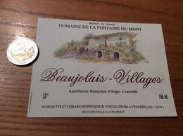 Etiquette Vin «BEAUJOLAIS VILLAGES - DOMAINE LA FONTAINE DU MONT - M ET G MONDANGE - CHASSELAS (71)» - Beaujolais