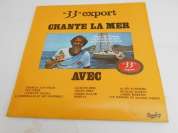 """LP. 33T. Bière """"33"""" Export CHANTE LA MER. Charles AZNAVOUR - Léo FERRE - Jacques BREL - Hugues AUFRAY - Dario MORENO - - Autres - Musique Française"""