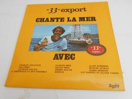 "LP. 33T. Bière ""33"" Export CHANTE LA MER. Charles AZNAVOUR - Léo FERRE - Jacques BREL - Hugues AUFRAY - Dario MORENO - - Vinyles"