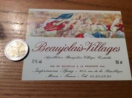 Etiquette Vin «BEAUJOLAIS VILLAGES - Imprimerie Spay - MÂCON (71)» (révolution 1789) - Beaujolais