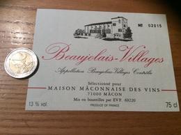 Etiquette Vin 75cl Numérotée «BEAUJOLAIS VILLAGES - MAISON MACONNAISE DES VINS - MÂCON (71)» - Beaujolais