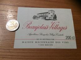 Etiquette Vin 200cl «BEAUJOLAIS VILLAGES - MAISON MACONNAISE DES VINS - MÂCON (71)» - Beaujolais