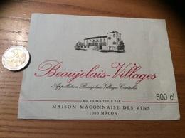 Etiquette Vin 500cl «BEAUJOLAIS VILLAGES - MAISON MACONNAISE DES VINS - MÂCON (71)» - Beaujolais