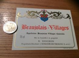 Etiquette Vin «BEAUJOLAIS VILLAGES - B. DIOCHON - Romanèche-Thorins (71)» - Beaujolais