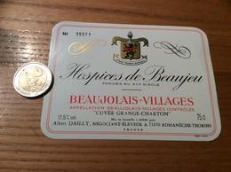 Etiquette Vin N° «BEAUJOLAIS VILLAGES - Hospices De Beaujeu - CUVÉE GRANGE-CHARTON - A. DAILLY - Romanèche-Thorins (71)» - Beaujolais