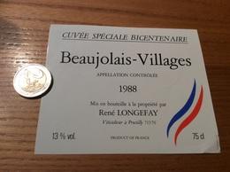Etiquette Vin 1988 «BEAUJOLAIS VILLAGES - CUVÉE SPÉCIALE BICENTENAIRE - René LONGERAY - Pruzilly-en-Beaujolais (71)» - Beaujolais
