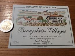 Etiquette Vin «BEAUJOLAIS VILLAGES -DOMAINE DE MALATRAY-R Longefay - Pruzilly-en-Beaujolais (71)» Illustration H. Malais - Beaujolais
