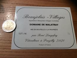 Etiquette Vin «BEAUJOLAIS VILLAGES -DOMAINE DE MALATRAY- René Longefay - Pruzilly-en-Beaujolais (71)» - Beaujolais