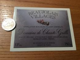 Etiquette Vin «BEAUJOLAIS VILLAGES -Domaine De Chante-Grille-GAEC DES DUC-SAINT-AMOUR-BELLEVUE (71)» (grillon, Insecte) - Beaujolais