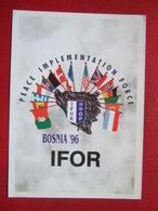 "BOSNIE - "" PEACE IMPLENTATION FORCE - BOSNIA 96 "" -  IFOR  - - Bosnie-Herzegovine"