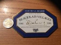 Etiquette Vin 1986 «BEAUJOLAIS VILLAGES - CLOS DE LA JACARDE - B & C DALICIEUX - LEYNES (71)» - Beaujolais