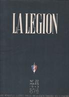 LA LEGION / N 22 / MARS 1943 / PRESIDENT PHILIPPE PETAIN - Books, Magazines, Comics