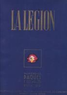 LA LEGION / N 23 / PAQUES  1943 / PRESIDENT PHILIPPE PETAIN - Livres, BD, Revues