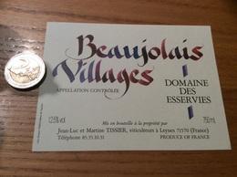 Etiquette Vin «BEAUJOLAIS VILLAGES - DOMAINE DES ESSERVIES - Jean-Luc Et Martine TISSIER - LEYNES (71)» - Beaujolais