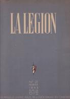 LA LEGION / N 21 / FEVRIER 1943 / PRESIDENT PHILIPPE PETAIN - Books, Magazines, Comics