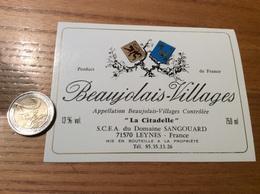 Etiquette Vin «BEAUJOLAIS VILLAGES - La Citadelle - SCEA Du Domaine SANGOUARD - LEYNES (71)» - Beaujolais