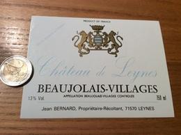 Etiquette Vin «BEAUJOLAIS VILLAGES - Château De Leynes - Jean BERNARD - LEYNES (71)» - Beaujolais