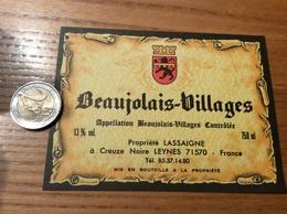 Etiquette Vin * «BEAUJOLAIS VILLAGES - Propriété LASSAIGNE - LEYNES (71)» - Beaujolais