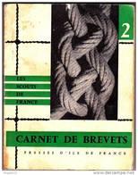 Scouts De France Scoutisme Carnet Des Brevets 1960 - Scoutisme