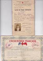 RARE CROIX ROUGE FRANCAISE / LIVRET DE DAME INFIRMIÈRE SECOURS AUX BLESSÉS MILITAIRES + DIPLÔME EQUIPES D URGENCES - Documents Historiques
