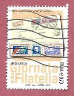 ITALIA REPUBBLICA USATO - 2013 - Giornata Della Filatelia - Aerofilatelia - € 0,70 - S. 3415 - 6. 1946-.. Republic