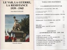 1939-1945. Le Var, La Guerre, La Résistance Par Jean-Marie Guillon (4 Scannes) - 1939-45
