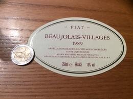 Etiquette Vin 1989 «BEAUJOLAIS VILLAGES - PIAT PÈRE & FILS - LA CHAPELLE-DE-GUINCHAY (71)» - Beaujolais