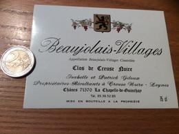 Etiquette Vin «BEAUJOLAIS VILLAGES - Clos De Creuse Noire - Patrick Giloux - LA CHAPELLE-DE-GUINCHAY (71)» - Beaujolais