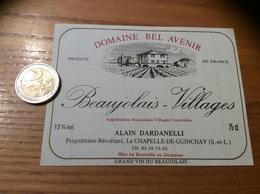 Etiquette Vin «BEAUJOLAIS VILLAGES - DOMAINE BEL AVENIR - ALAIN DARDANELLI - LA CHAPELLE-DE-GUINCHAY (71)» - Beaujolais