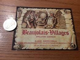 Etiquette Vin «BEAUJOLAIS VILLAGES - ALBERT DARDANELLI - LA CHAPELLE-DE-GUINCHAY (71)» - Beaujolais