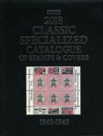 Scott 2018 Classic Specialized Catalogue 1840-1940. - Catalogues De Cotation
