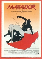 CINEMA-CARTOLINA MANIFESTO FILM-MATADOR-ASSUMPTA SERNA-NACHO MARTINEZ-ANTONIO BANDERAS-EVA COBO - Manifesti Su Carta