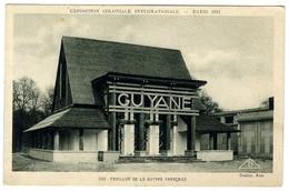EXPOSITION COLONIALE INTERNATIONALE  PARIS 1931  -  PAVILLON DE LA GUYANE FRANCAISE - Guyane
