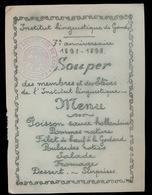 MENU 1891 _ 1898  SOUPER   INSTITUT LINGUISTIQUE DE GAND 7e ANNIVERSAIRE      15.5 X 11.5 CM - Menus