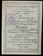 MENU 1891 _ 1899  SOUPER   INSTITUT LINGUISTIQUE DE GAND 8e ANNIVERSAIRE      15.5 X 11.5 CM - Menus