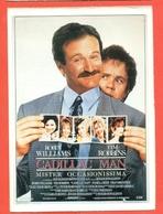 CINEMA-CARTOLINA MANIFESTO FILM-CADILLAC MAN-ROBIN WILLIAMS-TIM ROBBINS-PAMELA REED - Manifesti Su Carta