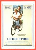 CINEMA-CARTOLINA MANIFESTO FILM-LETTERE D'AMORE-JABNE FONDA-ROBERT DE NIRO-MARTHA PLIMPTON - Manifesti Su Carta