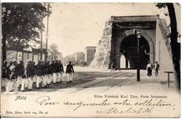 57 - METZ - Prinz Friedrich Karl Thor - Porte Serpenoise - Nels Série 104 N° 36 - Petite Déchirure - Metz