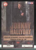 Ticket De Concert De Johnny Hallyday - 26 Novembre 1995 - Chalon Sur Saône - Tickets D'entrée