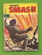 Super Smash N° 14 - Société D'éditions Générales - Dépôt Légal : Mai 1964 - BE - Books, Magazines, Comics