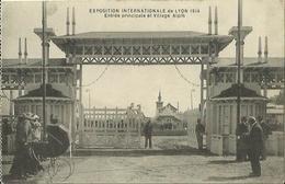 CPA De LYON - Exposition Internationale 1914 - Entrée Principale Et Village Alpin. - Lyon