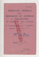 Au Plus Rapide Carte De Membre Fédération Générale Marchands De Journaux Et Publications Syndicat De La Seine - Cartes